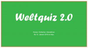 IBK: Weltquiz 2.0 @ Brennpunkt